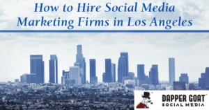 Social Media Marketing Firms in Los Angeles